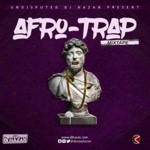 DJ Hazan-Afro-Trap-Mixtape