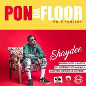 Shaydee-Pon Da Floor