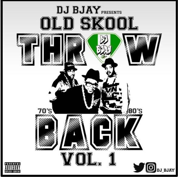 MIXTAPE: DJ Bjay - Old Skool Throwback Mix Vol 1 - Afromixx
