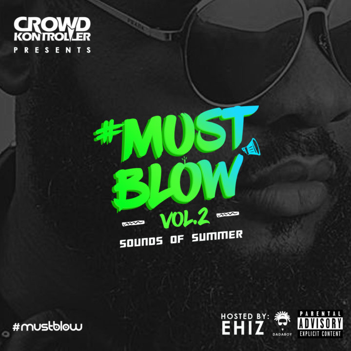 DJ Crowd Kontroller #MustBlow Vol.2 Sounds of Summer