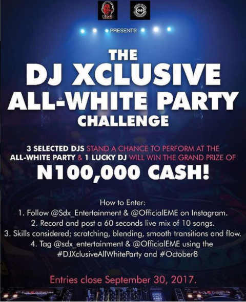 DJ Xclusive All White Party Challenge