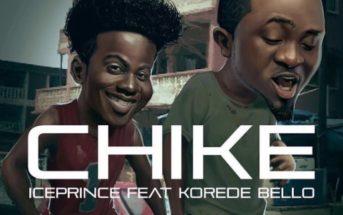 Ice Prince & Korede Bello