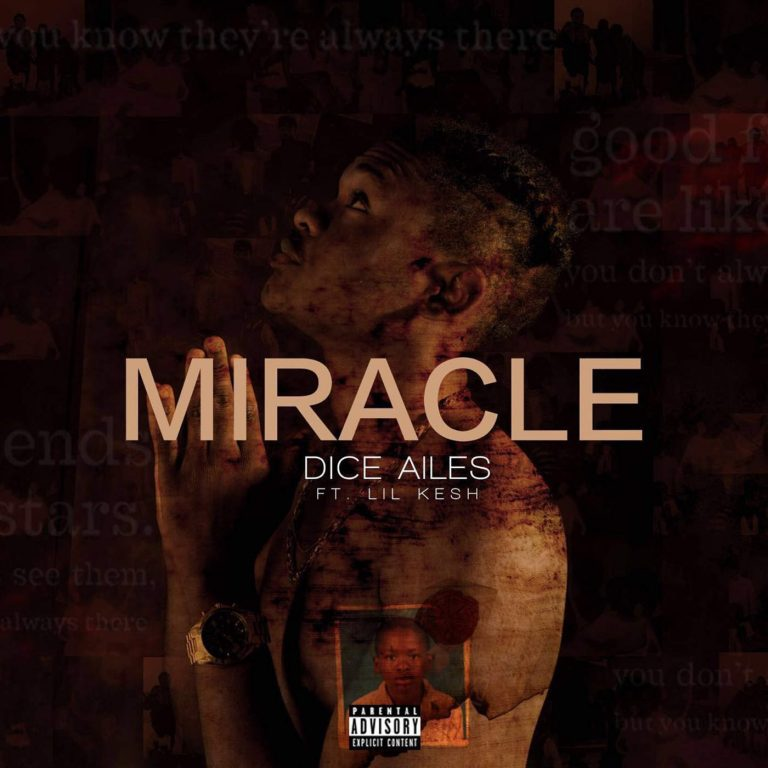 Dice Ailes-Miracle-Lil Kesh
