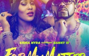 Emma Nyra-For My Matter-W-Remix-Banky W