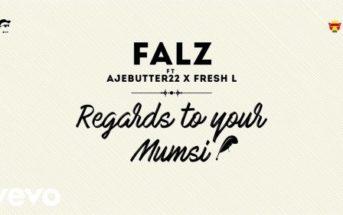 falz-regards-to-your-mumsi