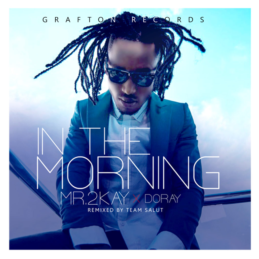 mr-2kay-in-the-morning-