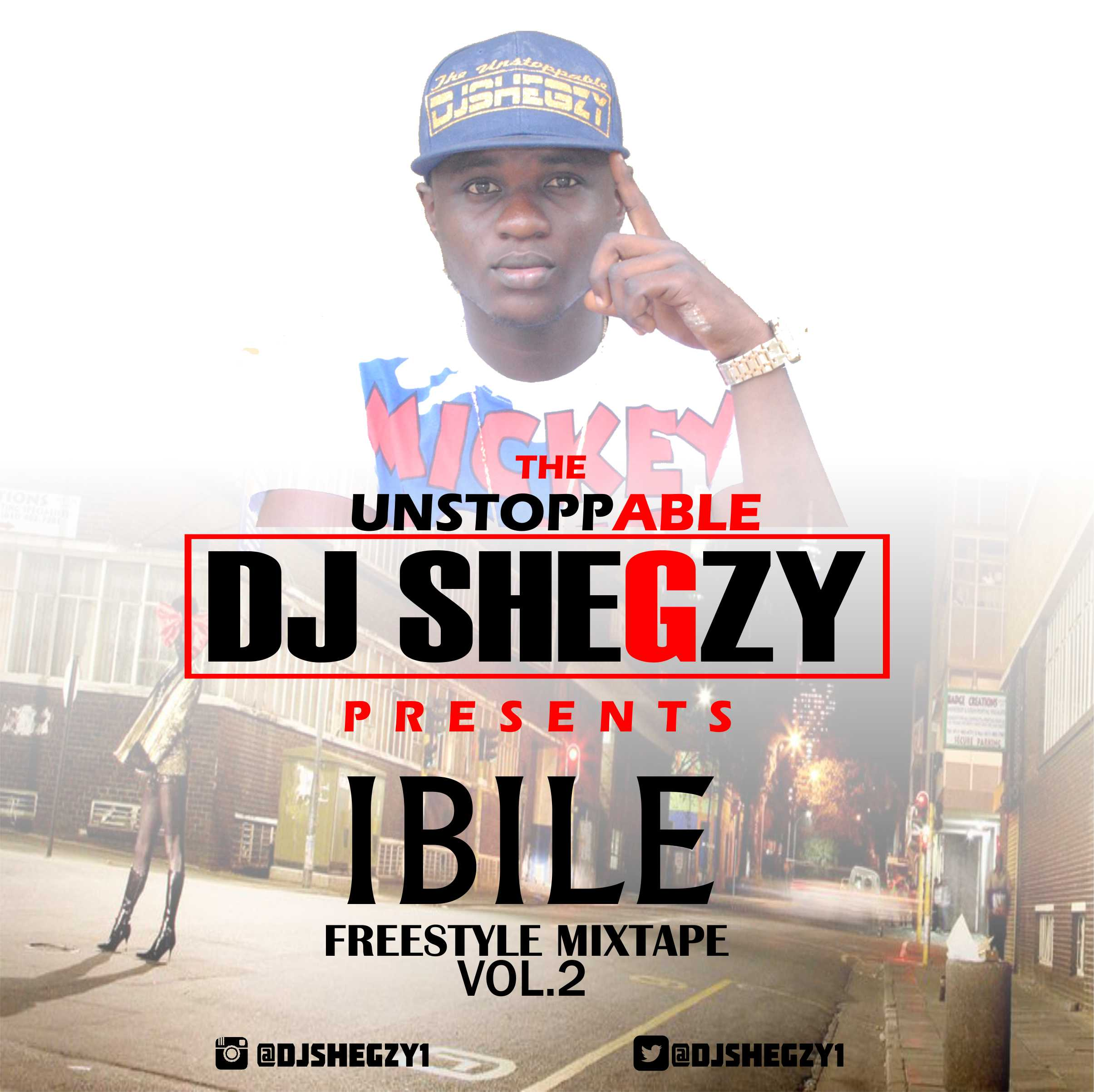 DJ Shegzy-Ibile Freestyle Mixtape Vol2