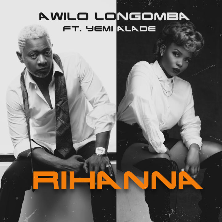 Awilo-Longomba-Rihanna-ft.-Yemi-Alade-Afromixx-ART-720x720