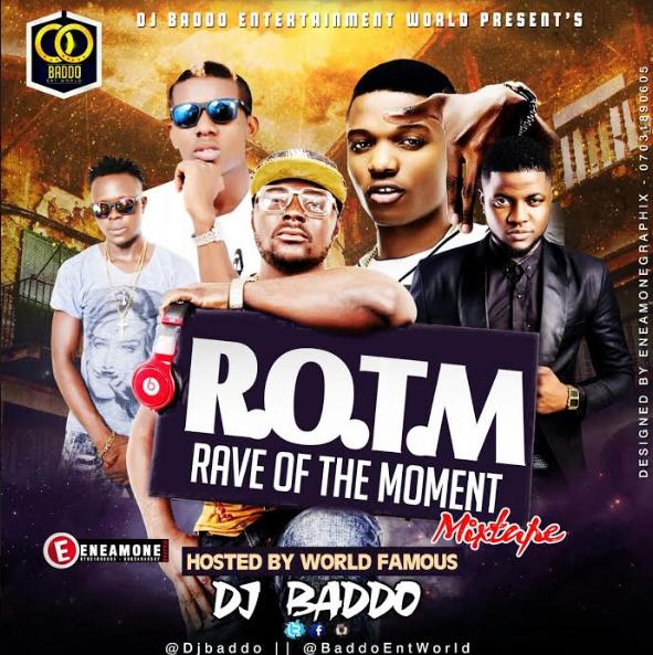 DJ-Baddo-Rave Of The Moment Mixtape-Afromixx_com