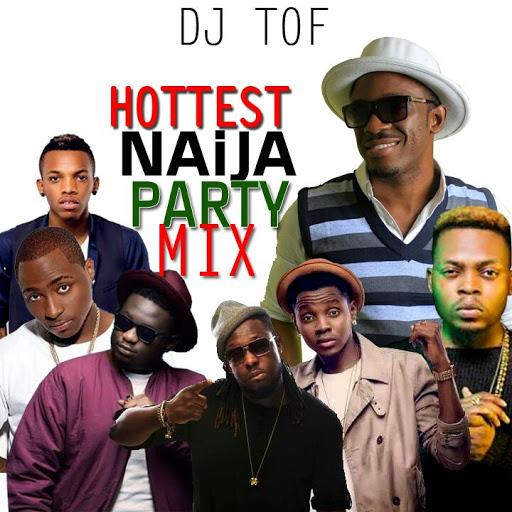 DJ-Tof-Best Of Nigerian Party Mix