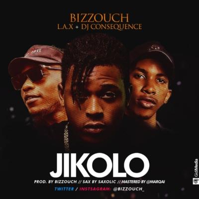jikolo-bizzouch-x-lax-x-dj-consequence-afromixx_com