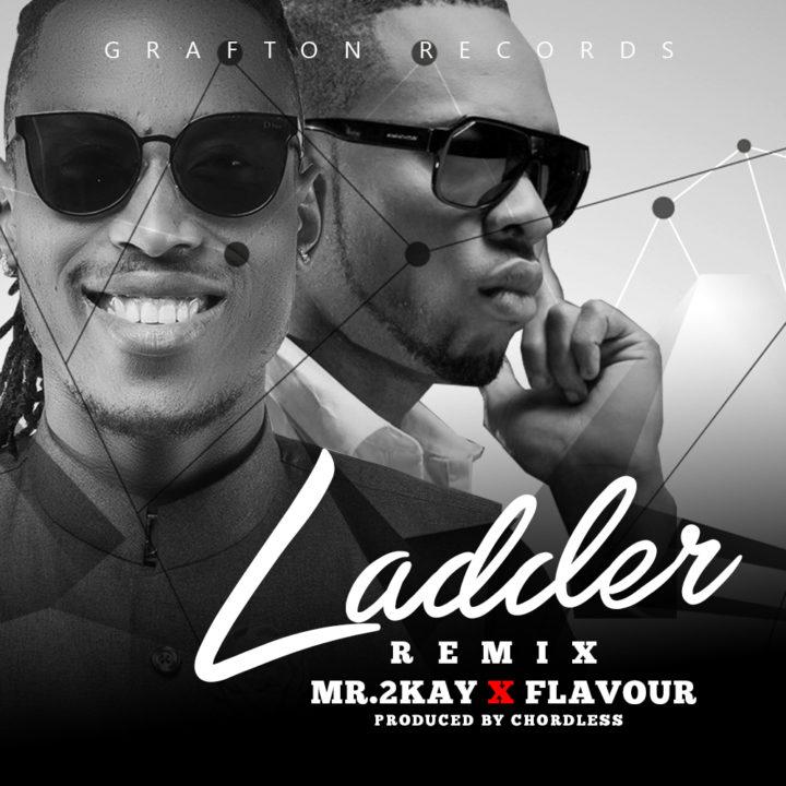 Mr-2kay-Ladder-Remix-ft.-Flavour-Afromixx-ART-720x720