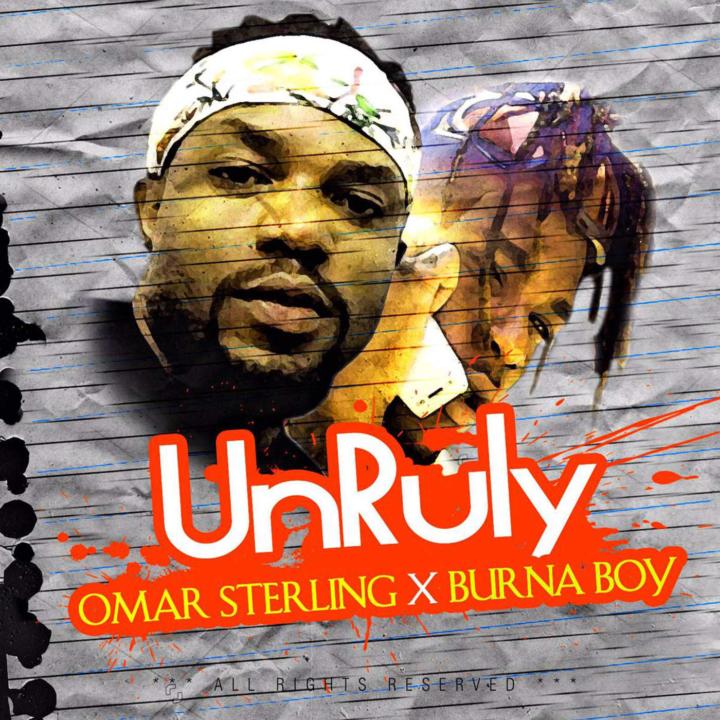 Omar-Sterling-Unruly-feat.-Burna-Boy-Single-Afromixx-720x720