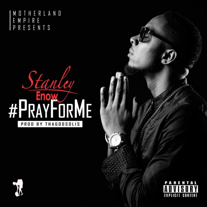 Stanley-Enow-PrayForMe-Afromixx