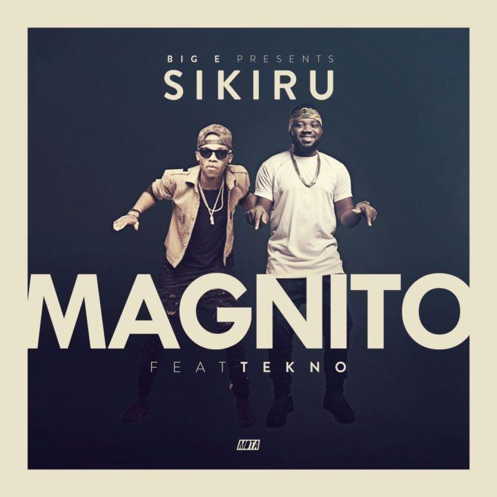Magnito-Sikiru-Tekno-Afromixx