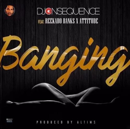 DJ-Consequence-Banging-Reekado-Banks-Attitude-Afromixx