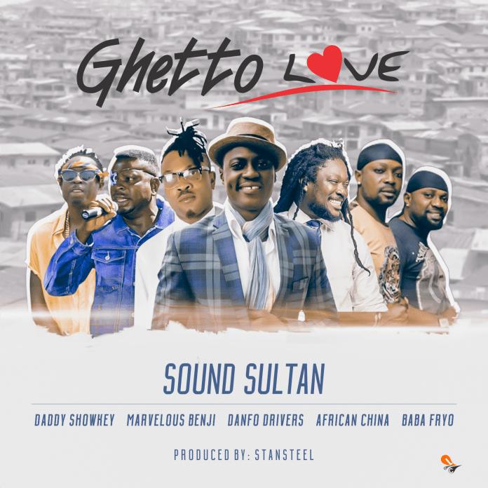 Sound Sultan-Ghetto Love-Afromixx