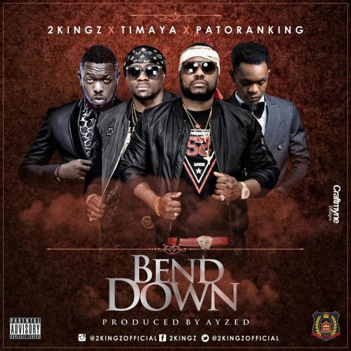 2Kingz-Bend Down-Timaya-Patoranking-Afromixx