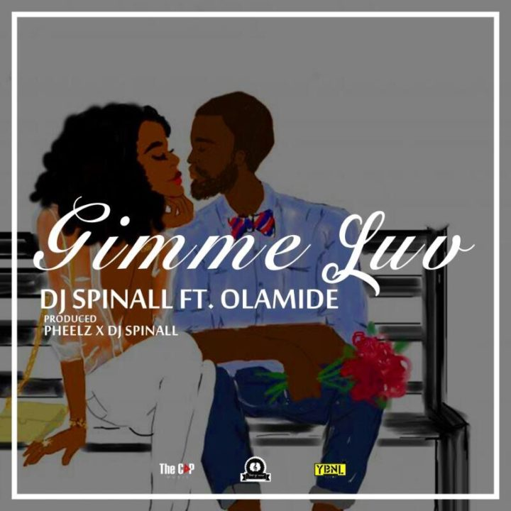 DJ_SPINALL_ft_Olamide_-_Gimmie_Luv-Afromixx-720x720