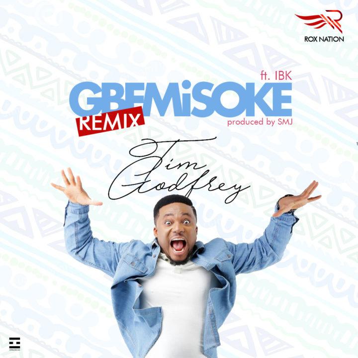 Tim Godfrey-Gbemisoke-remix-Afromixx-720x720