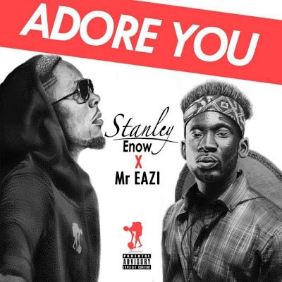 Stanley_Enow_ft_Mr_Eazi_Adore_You-mp3-Afromixx-image