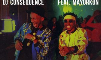 DJ Consequence Blow The Whistle ft. Mayorkun