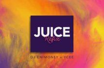 DJ Enimoney x Ycee Juice Refix