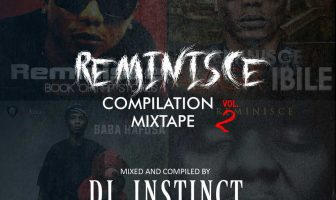 DJ Instinct Reminisce Compilation Mixtape Vol. 2