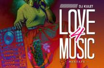 DJ Kulet Love 4 Music