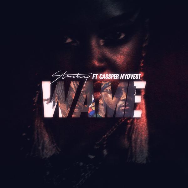 Stonebwoy Wame ft. Cassper Nyovest