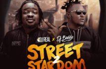 DJ Real x DJ Baddo -Street Stardom Mixtape