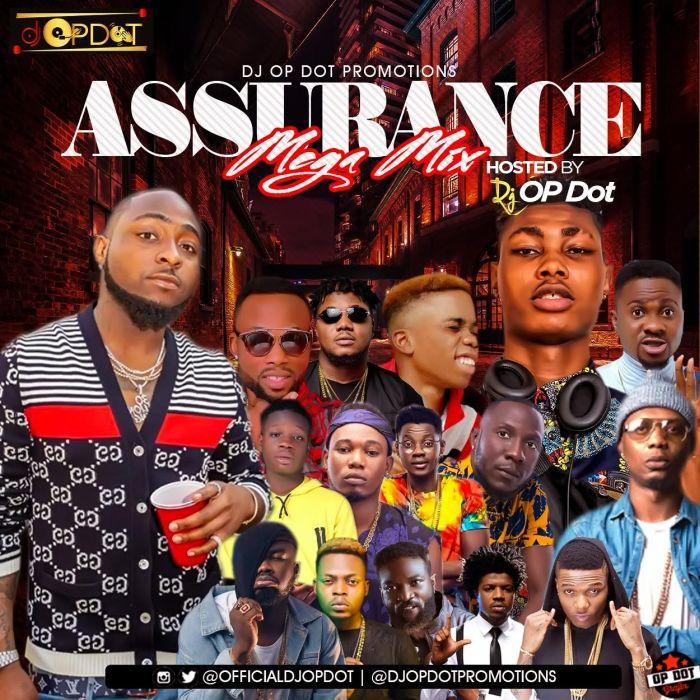 DJ OP Dot - Assurance Mega Mix