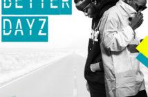 Black Beatz ft. Yung6ix – Better Dayz Video