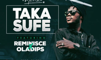 "DJ Mewsic - ""Taka Sufe"" ft. Reminisce X Ola Dips Mp3"