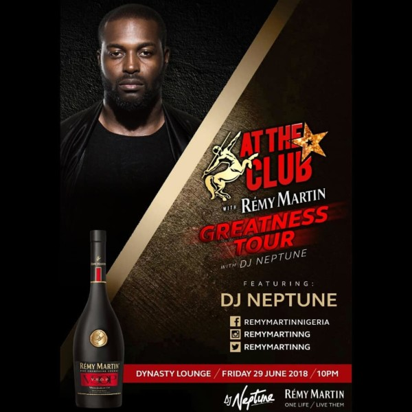 DJ Neptune - The Greatness Tour with Remy Martin
