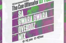 "DJ YomC – ""SA Gwara Gwara Mix"""