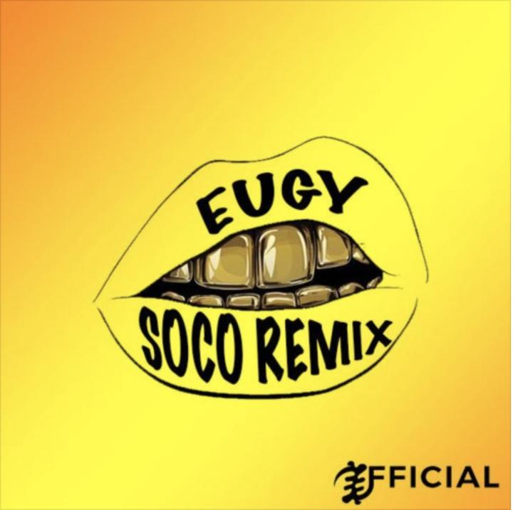 Eugy x Wizkid - Soco (Remix) Mp3