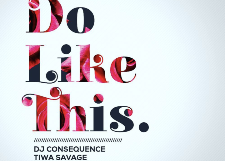 DJ Consequence x Tiwa Savage x Mystro – Do Like This Mp3