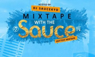DJ Saucekyd - Mixtape With The Sauce