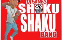 Djfanes - Shaku Shaku Bang Mp3