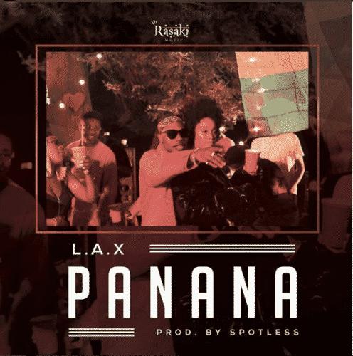 "L.A.X – ""Panana"" Mp3"