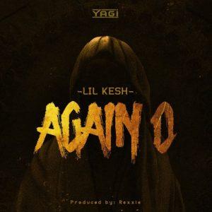 Lil Kesh – Again O Mp3