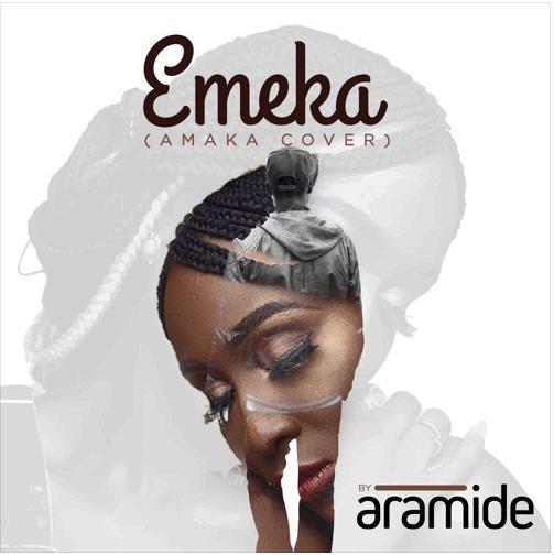 """Aramide – """"Emeka"""" (Amaka Cover) Mp3"""