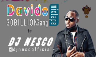 DJ Nesco - Best Of Davido 30BillionGang Mix