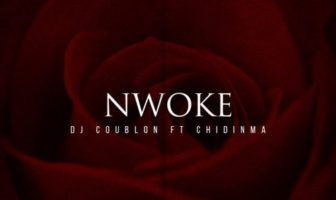 "DJ Coublon – ""Nwoke"" ft. Chidinma Mp3"