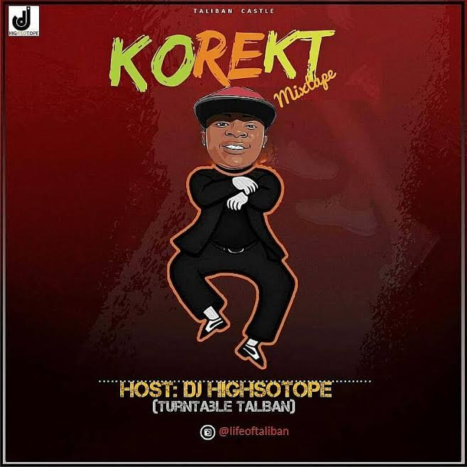 DJ Highsotope – Korekt Mix