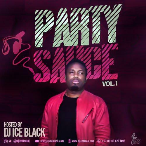 "DJ Ice Black – ""The Party Sauce"" (Vol 1)"