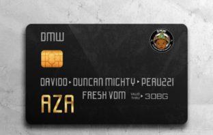 "DMW – ""Aza"" ft. Davido, Duncan Mighty & Peruzzi Mp3"