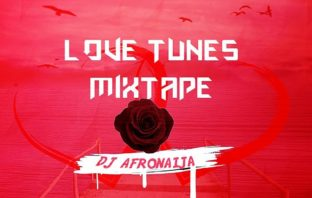 DJ AfroNaija – Love Tunes Mix
