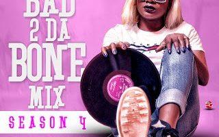 DJ SpixyB – Bad 2 Da Bone Mix Season 4